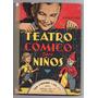 Libro Teatro Comico Para Niños - Guillermo Tamayo - 1961