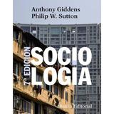 Sociologia - Anthony Giddens, P. Sutton - Alianza Editorial