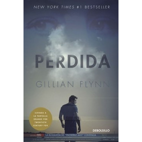 Perdida ( Gone Girl) ... Gillian Flynn Dhl