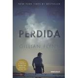 Perdida ( Gone Girl) ... Gillian Flynn Dhl