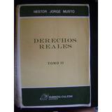 Derechos Reales Tomo 2(ii) - Musto Nestor Gorge