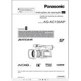 Manual Em Português Da Filmadora Panasonic Ag-ac130 Vol. 1