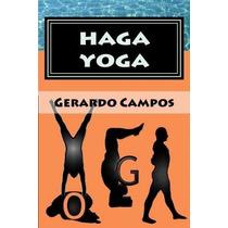 Libro Haga Yoga: Curso Para Principiantes - Nuevo