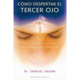 Como Despertar El Tercer Ojo - Samuel Sagan - Clarividencia