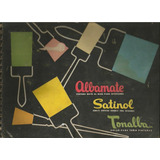 Libro De Productos / Albamate - Satinol -tonalba / Antiguo /