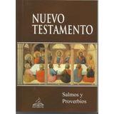 Nuevo Testamento Con Salmos Y Proverbios.