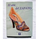 Marie Josephe Bossan Historia Y Arte Del Zapato Libro 2007