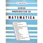 Libro Curso Propedeutico Matemática Enrique Navarro En Pdf