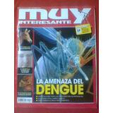 Revista Muy Interesante N° 289 Noviembre 2009 Amenaza Dengue