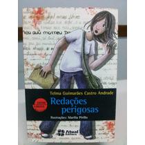 Livro Redações Perigosas - Telma Guimarães Castro Alves