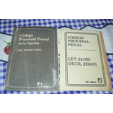 Codigo Procesal Penal De La Nacion. Ley 23,984 (1991)