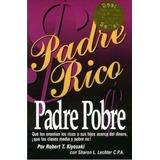 Padre Rico Padre Pobre - Robert Kiyosaki
