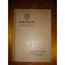 Manual Motor Pme U. Pmz Deutz Drucksache D 8111/3 (338)