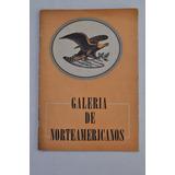 Galeria Norteamericanos Biografia Foto Propaganda Usa