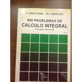 909 Problemas De Calculo Integral Tebar Flores Tebar Less