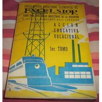 Librosdelrecuerdo Enciclopedia Industrial Excelsior 1er Tomo