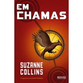 Jogos Vorazes V 2 Em Chamas Suzanne Collins Editora Rocco