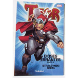 Comic Marvel: Thor - Dioses Errantes #3. Ed. Unlimited