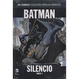 Batman Silencio P1 Dc Comics Novelas Graficas Salvat C/detal