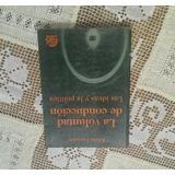 Libro La Voluntad De Conduccion Ideas Y Politica J Licastro