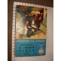 Libro El Corsario Negro, Emilio Salgari, Colección Linterna,
