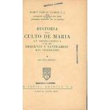 Historia Del Culto De Maria Ruben Vargas Ugarte
