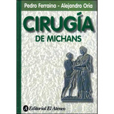 Cirugia De Michans - Pedro Ferraina / Alejandro Oria