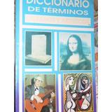 Diccionario De Terminos Literarios Y Artisticos