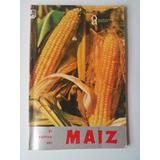Libro El Cultivo Del Maiz