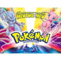 Mewtwo Vs. Mew - Pokemon La Película + Primeras Temporadas