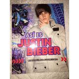 Asi Es Justin Bieber Biografia No Autorizada Ed.montena
