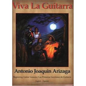 Viva La Guitarra: Las Primeras Lecciones De Guitarra Antoni