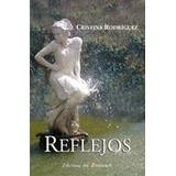 Reflejos De Cristina Rodriguez
