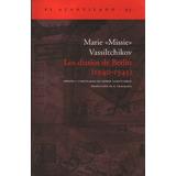 Vassiltchikov, Marie Missie - Los Diarios De Berlin (1940-