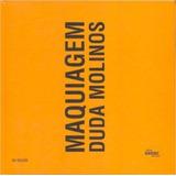 Livro: Maquiagem - (português) - Capa Dura - Duda Molinos