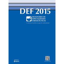 Def 2015. Dicionário De Especialidades Farmacêuticas