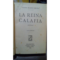 La Reina Calafia Vicente Blasco Ibañez