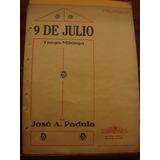 Partitura 9 De Julio Tango Milonga José Padula