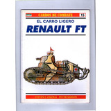 Carros De Combate N°15 - Renault Ft - Osprey Military