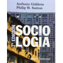 Sociología Anthony Giddens Philip Sutton Editorial Alianza