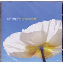 Cd Air Supply - Love Songs - Novo***