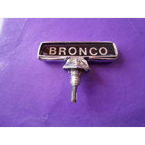 Emblema De Cofre Bronco Ford Camioneta