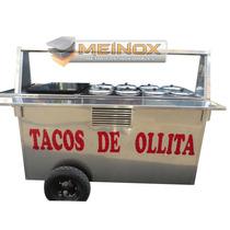 Carrito Tacos De Ollita Carro Carreta Puesto Acero Inox