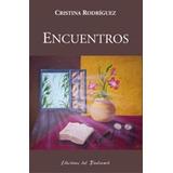 Encuentros De Cristina Rodriguez