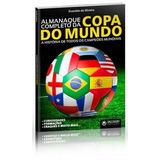 Livro Almanaque Copa Do Mundo História Campeões Discovery