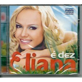 Cd Eliana - É Dez - Novo Lacrado Original Raro Infantil