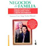Negocios De Familia - Francisco Cruz / Booket