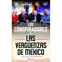 Conspiradores Y Las Verguenzas De Mexico, Los - Planeta