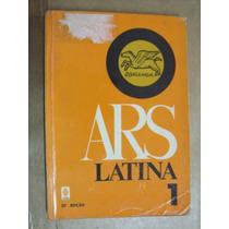 Ars Latina 1 Latim 25ª Ediçao Berge Martins Gomes De Castro