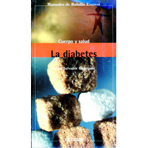 Diabetes, La - Javier Salvador Rodriguez / Everest